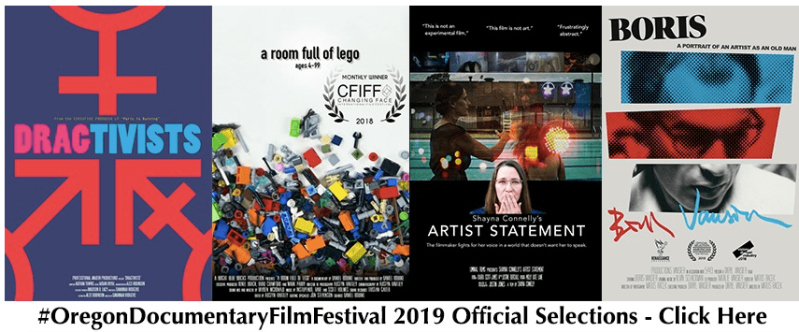 Oregon Documentary Film Festival Official Selection 2019 with 4 film posters including Boris A Portrait of an Artist as an Old Man